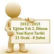 Ak Lise 2012  2013 retim Yl 2. Dnem Yeni Kayt Tarihleri